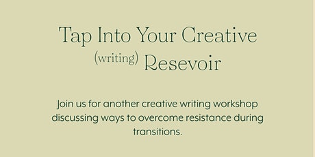Tap Into Your Creative (writing) Reservoir tickets