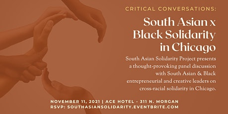 Critical Conversations: South Asian x Black Solidarity in Chicago tickets