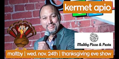 Maltby Comedy Show w/ Kermet Apio tickets