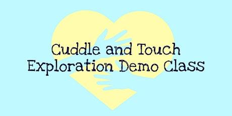 Cuddle Exploration Demo Class tickets