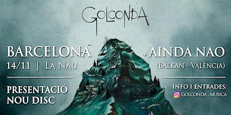 """Concert GOLCONDA & AINDA NAO! Presentant nous discs """"Golconda"""" i """"Embrujo"""" entradas"""