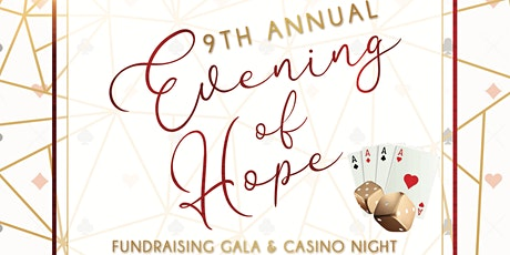 9th Annual Evening of Hope & Casino Night tickets