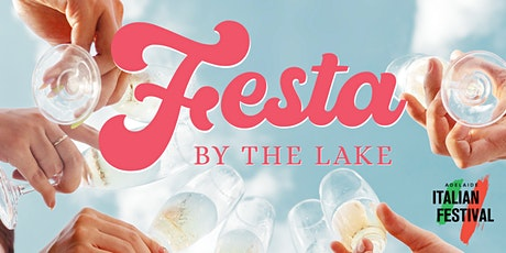 Festa by the Lake tickets