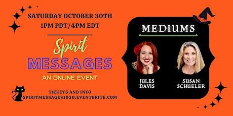 Halloween Spirit Messages Online with Mediums Jules Davis & Susan Schueler tickets