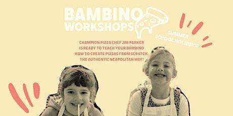 Bambino Pizza Workshops tickets