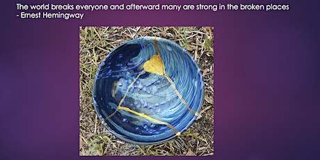 Copy of Kintsugi  Workshop for Personal Resilience- The Art of Repair tickets