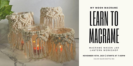 Macrame Mason Jar Lantern Workshop tickets
