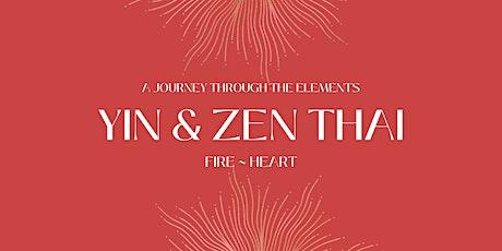 Yin & Zen Thai: Fire tickets