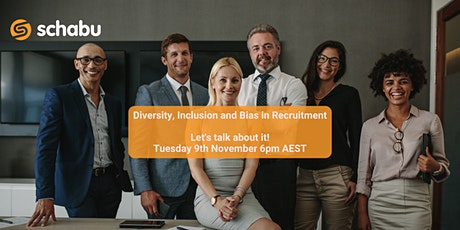 Diversity, Inclusion and Bias in Recruitment tickets