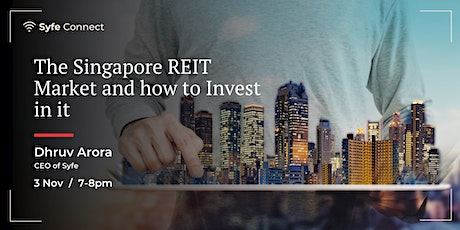 The Singapore REIT Market and How to Invest in it tickets