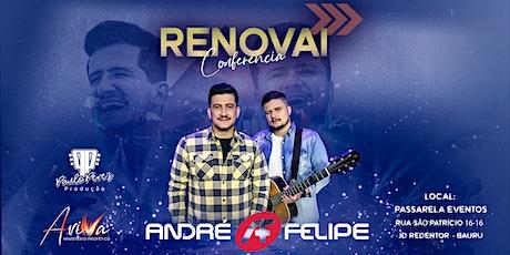 André e Felipe ingressos