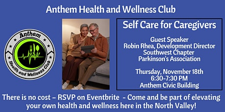 Self Care for Caregivers with Guest Speaker Robin Rhea tickets