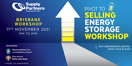 Pivot to Selling Energy Storage Workshop - Hosted by Supply Partners tickets