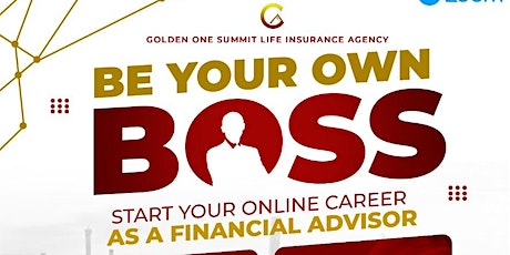 Your Own Boss: Financial Advisor Career Preview tickets