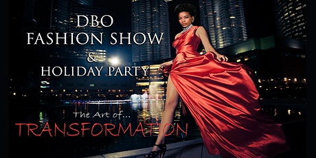 DBO FASHION SHOW & HOLIDAY PARTY tickets