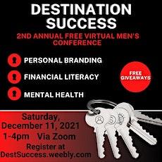 Destination Success 2nd Annual Virtual Men's Conference tickets