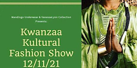 Kwanza Kultural Fashion Show tickets
