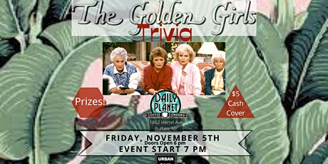 The Golden Girls Trivia at Daily Planet tickets