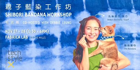 Shibori Bandana Workshop|親子裝工作坊 — 毛孩篇 tickets