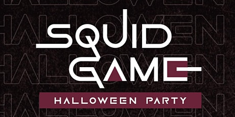SQUID GAME - HALLOWEEN PARTY tickets