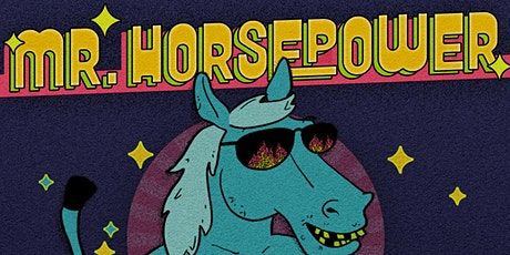 Mr. Horsepower w/ WHITMER THOMAS, ATSUKO OKATSUKA, CARMEN CHRISTOPHER tickets