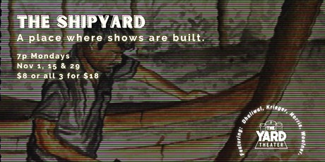 The Shipyard: a Development Show Series at The Yard tickets