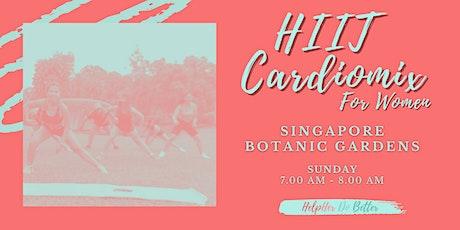HIIT Cardiomix For Women @ Botanic Gardens tickets
