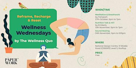 Wellness Wednesdays by The Wellness Quo tickets