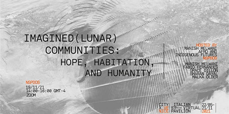 Imagined (Lunar) Communities: Hope, Habitation, and Humanity tickets