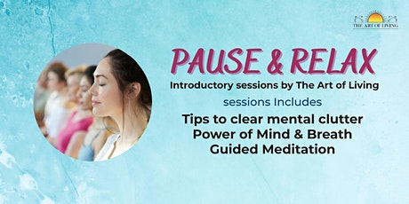 Pause and Relax - Intro to SKY Breath Meditation tickets