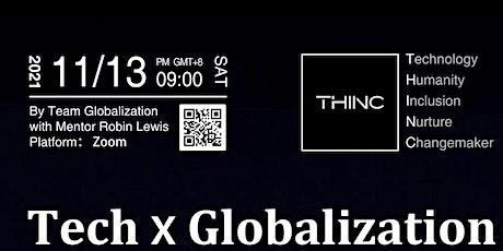 THINC x Globalization Webinar tickets
