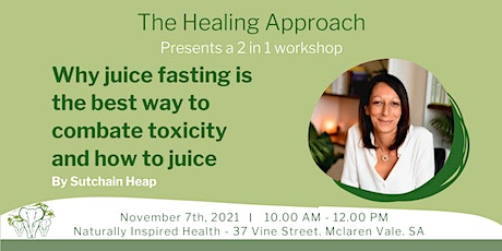 The Healing Approach - Juice fasting for health tickets