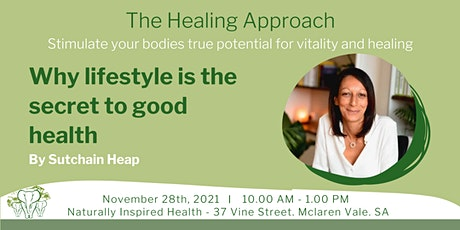 The Healing Approach - Why lifestyle is the secret to good health tickets