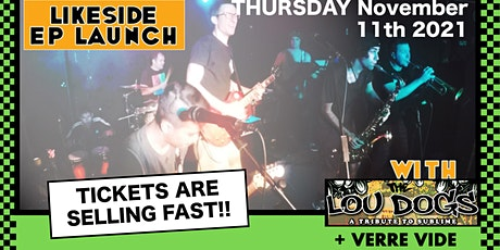 Likeside EP Launch with Lou Dogs and Verre Vide tickets