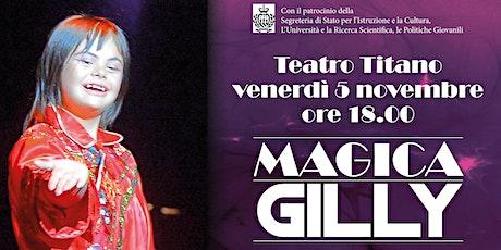 """Presentazione del libro """"MAGICA GILLY"""" biglietti"""