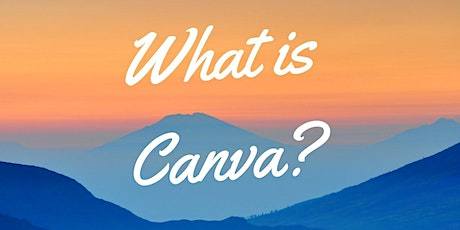 Session 1 - What is Canva? tickets