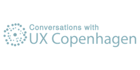 Conversations with UX Copenhagen® featuring Winnie Mulli tickets
