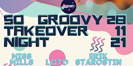So Groovy DJs Takeover night & Open Decks Day tickets