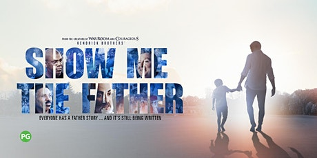 'Show Me the Father' Film Screening tickets