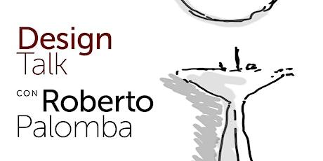 Design Talk con ROBERTO PALOMBA biglietti