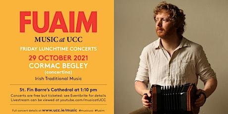 FUAIM: Cormac Begley (concertina) tickets