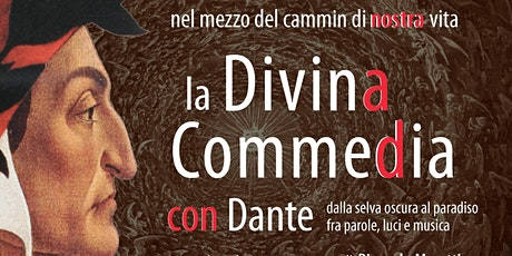 La Divina Commedia con Dante - Progetto LettereVive biglietti