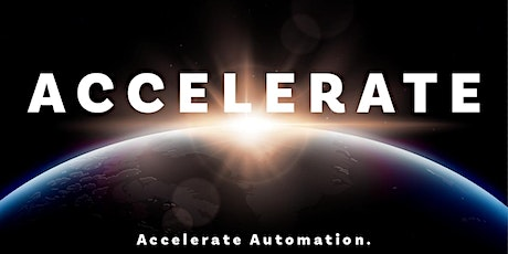 Accelerate Automation - The Evolution of your Automation Journey entradas