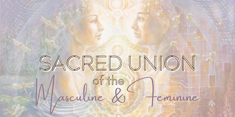 Sacred Union of the Masculine and Feminine entradas