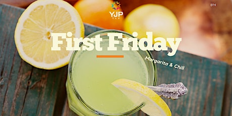 First Friday Margaritas! tickets