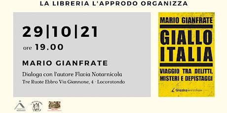 Giallo Italia  -  Mario Gianfrate dialoga con Flavia Notarnicola biglietti
