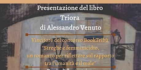 """Presentazione del libro """"Triora"""" di Alessandro Venuto biglietti"""