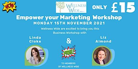 Empower your Marketing Workshop tickets