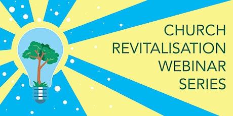 Church Revitalisation Webinar: Revitalisation as Mission tickets