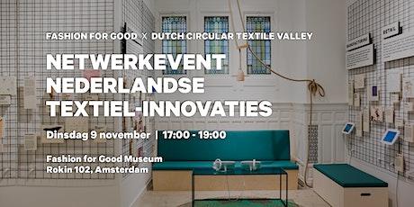 Netwerkevent Nederlandse Textiel-Innovaties tickets